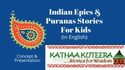 Mythological Stories For Kids, Mythological Stories for kids,Indian Epics and Puranas Stories for Kids