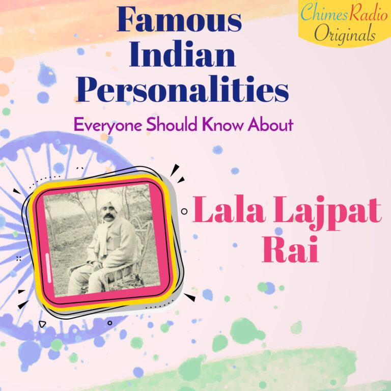 Lala Lajpat Rai, rani lakshmi bai, Famous Indian Personalities