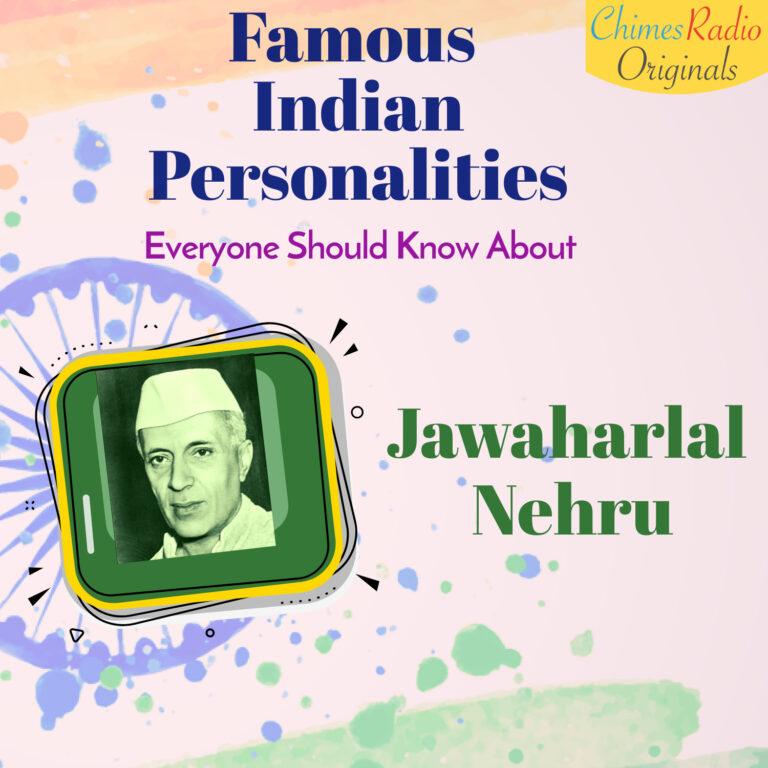 Jawaharlal Nehru, Lala Lajpat Rai, Famous Indian Personalities