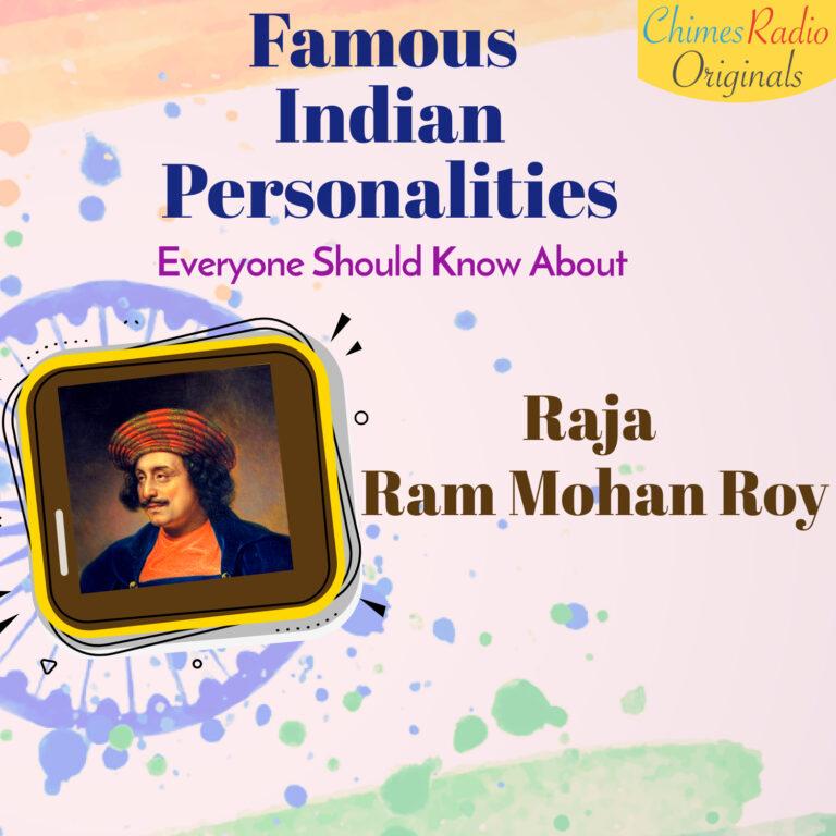 raja rammohan roy, Khudiram Bose, Famous Indian Personalities
