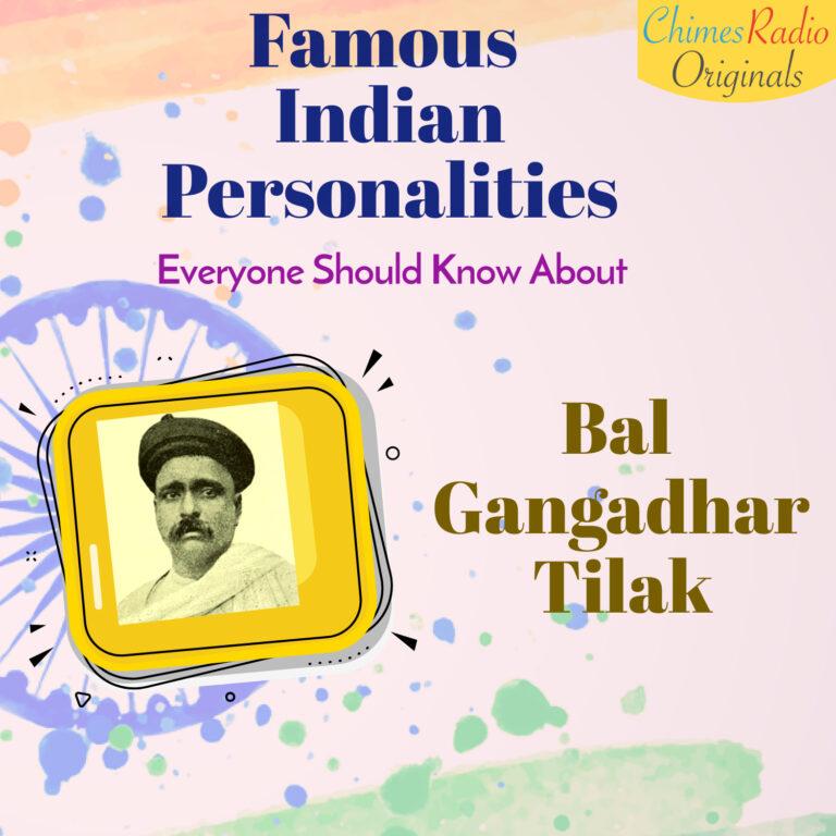 Bal Gangadhar Tilak, Famous Indian Personalities, Bhagat Singh
